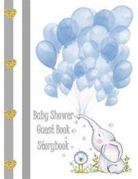 Baby Shower Guest Book Storybook: Elephant & Balloons