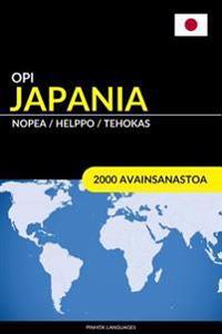 Opi Japania - Nopea / Helppo / Tehokas: 2000 Avainsanastoa
