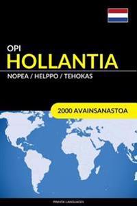 Opi Hollantia - Nopea / Helppo / Tehokas: 2000 Avainsanastoa