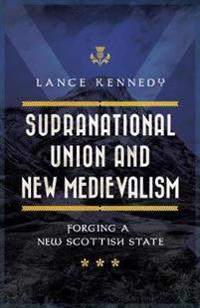 Supranational Union and New Medievalism