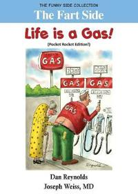 The Fart Side - Life Is a Gas! Pocket Rocket Edition