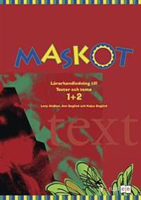 Maskot Texter & tema 1+2 Lärarhandl