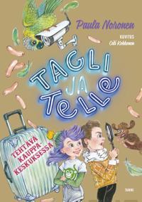 Tagli ja Telle : tehtävä kauppakeskuksessa