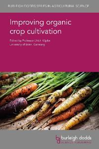 Improving Organic Crop Cultivation