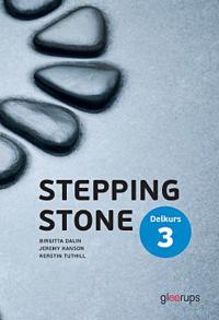 Stepping Stone Delkurs 3 4:e uppl Elevbok
