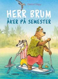 Herr Brum åker på semester