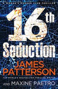 16th seduction - (womens murder club 16)