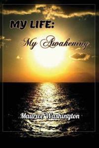 My Life: My Awakening