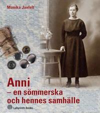 Anni - en sömmerska och hennes samhälle
