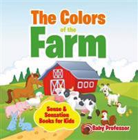 Colors of the Farm | Sense & Sensation Books for Kids
