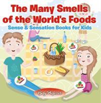 Many Smells of the World's Foods | Sense & Sensation Books for Kids