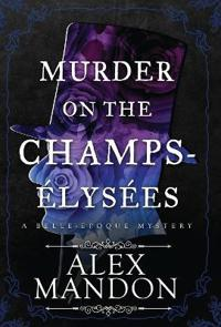 Murder on the Champs- lys es