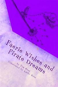 Faerie Wishes and Pirate Dreams: Random Scribblings of an Old Man