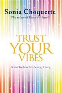 Trust Your Vibes