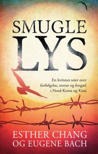 Smugle lys - Esther Chang, Eugene Bach | Inprintwriters.org