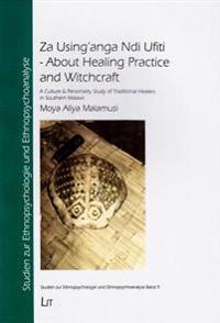 Za Using'anga Ndi Ufiti - About Healing Practice and Witchcraft