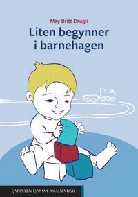 Når liten begynner i barnehagen