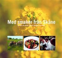 A taste of Skåne