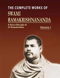Complete Works of Swami Ramakrishnananda Volume I
