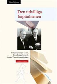 Den uthålliga kapitalismen : bolagsstyrningen i Astra, Stora Kopparberg och