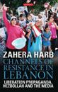 Channels of Resistance in Lebanon