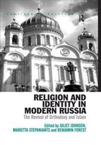Religion and Identity in Modern Russia