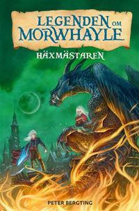 Legenden om Morwhayle - Häxmästaren