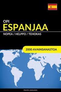 Opi Espanjaa - Nopea / Helppo / Tehokas: 2000 Avainsanastoa