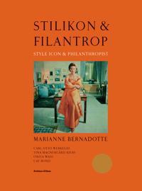 Stilikon & filantrop : Marianne Bernadotte