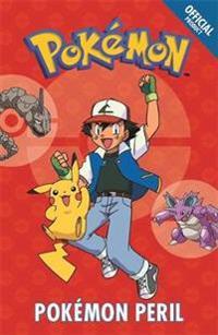 The Official Pokemon Fiction: Pokemon Peril