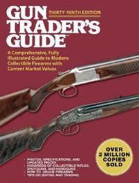 Gun Trader's Guide,Thirty-Ninth