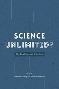 Science Unlimited?: The Challenges of Scientism