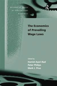 Economics of Prevailing Wage Laws