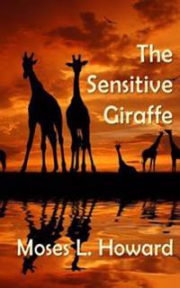 The Sensitive Giraffe