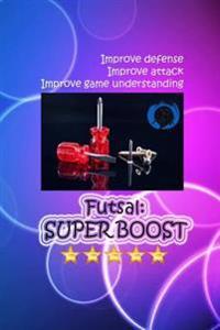 Futsal: Super Boost