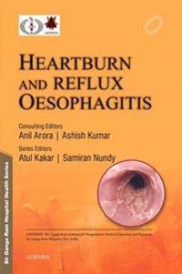 Sir Ganga Ram Hospital Health Series: Heartburn and Reflux Oesophagitis