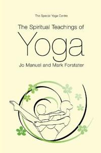 The Spiritual Teachings of Yoga