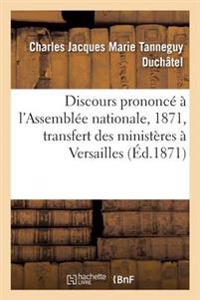 Discours Prononc�� l'Assembl�e Nationale Le 8 Septembre 1871 Sur La Proposition de M. de