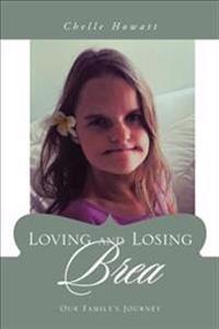 Loving and Losing Brea