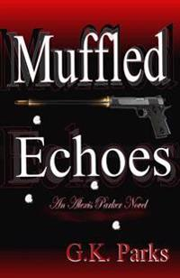 Muffled Echoes