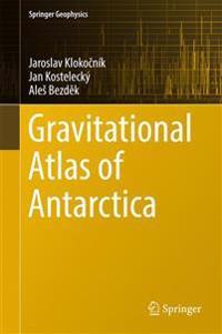 Gravitational Atlas of Antarctica