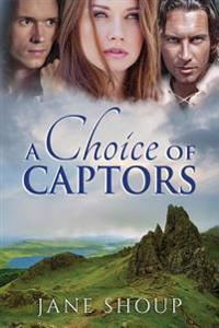 A Choice of Captors