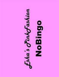 Esha's Pinkfashion Nobingo Black&white: Best Fun Game Ever