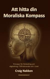 Att hitta din Moraliska Kompass