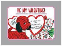 Be My Valentine - Vintage Stickers.