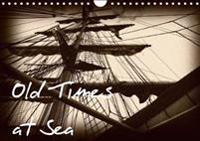 Old Times at Sea / UK Version 2018
