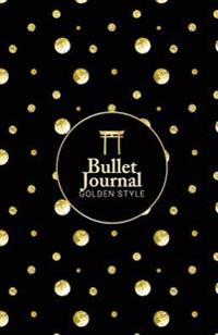 Bullet Journal Golden Style: Golden Dot Charming Design - Perfect To-Do List, Planner, Sketchbook & Diary