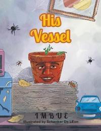 His Vessel