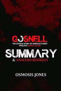 Gosnell: The Untold Story of America's Most Prolific Serial Killer - Summary & Analysis Booklet