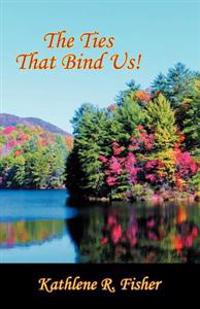The Ties That Bind Us!